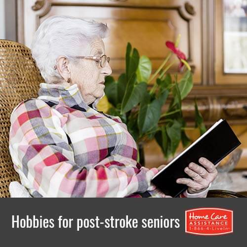 Helpful Hobbies for Post-Stroke Seniors in Philadelphia, PA