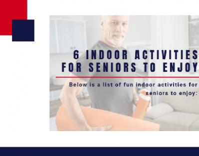 6 Indoor Activities for Seniors to Enjoy [Infographic]