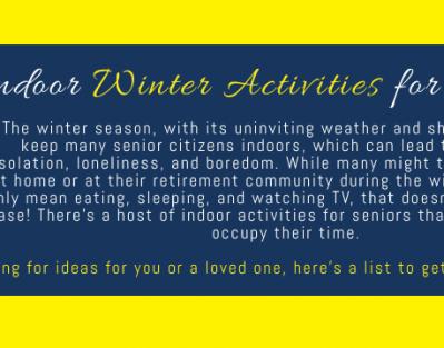 6 Indoor Winter Activities for Seniors [Infographic]